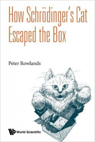 how_schrodinger_cat_escaped_the_box-rowlands.jpg