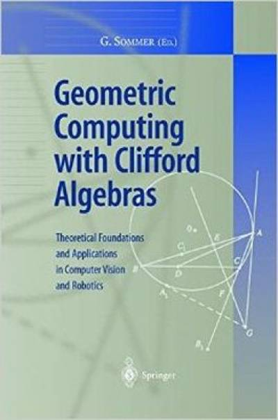 geometric_computing_with_clifford_algebras-sommer.jpg