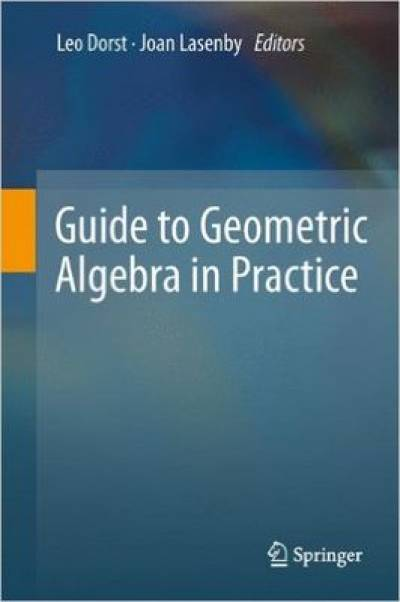 guide_to_geometric_algebra_in_practice-dorst_lasenby.jpg