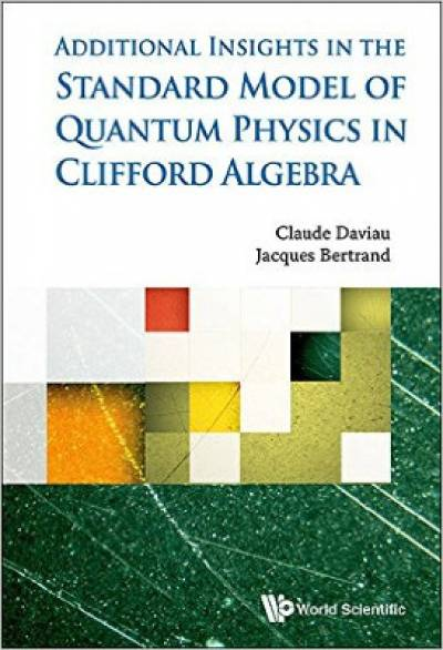 standard_model_of_quantum_physics_in_clifford_algebra-daviau.jpg