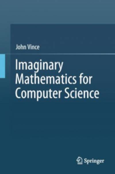 imaginary_mathematics_for_computer_science-vince.jpg