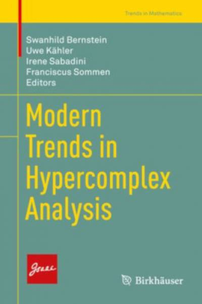 modern_trends_in_hypercomplex_analysis-birkhauser.jpg