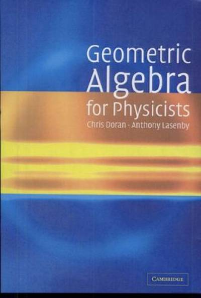 geometric_algebra_for_physicists-doran_lasenby.jpg