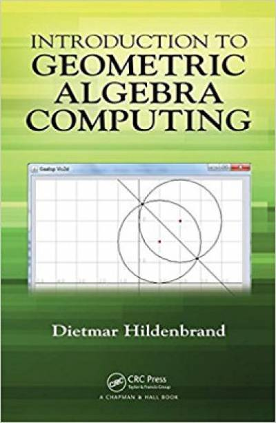 introduction_to_geometric_algebra_computing-hildenbrand.jpg