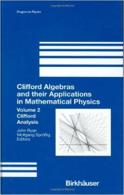 clifford_algebras_and_their_applications_in_mathematical_physics_vol2-ablamowicz.jpg