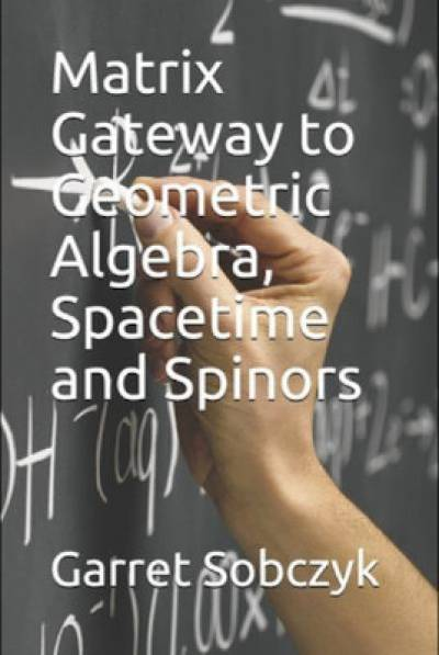 matrix-gateway-to-geometric-algebra_sobczyk.jpg