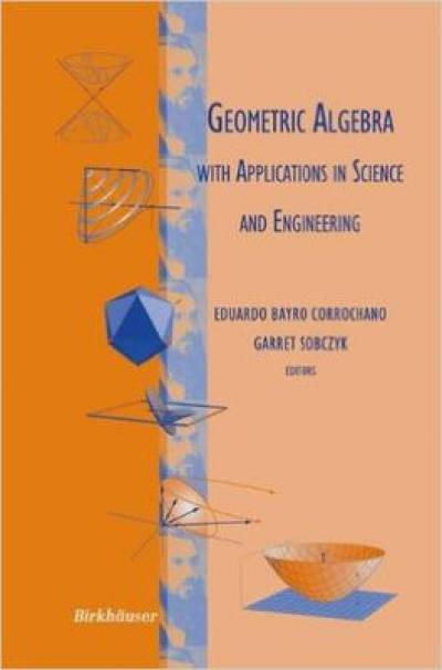 geometric_algebra_with_applications_in_science_and_engineering-bayro_sobczyk.jpg